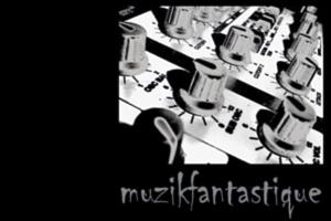 muzik fantastique 